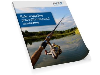 Kako uspješno provoditi inbound marketing
